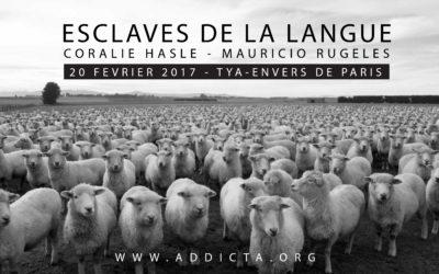 Esclaves de la langue : conversation du 20 février 2017